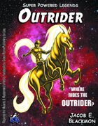 Super Powered Legends: Outrider
