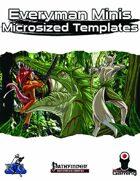 Everyman Minis: Microsized Templates