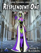 Super Powered Legends: The Resplendent One