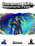 Everyman Minis: Mesmerist Feats