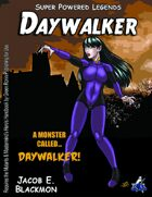 Super Powered Legends: Daywalker