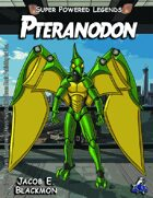Super Powered Legends: Pteranodon