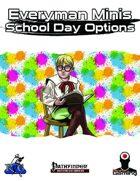 Everyman Minis: School Day Options