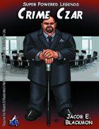 Super Powered Legends: Crime Czar