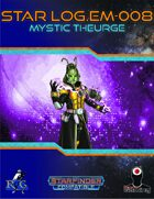 Star Log.EM-008: Mystic Theurge