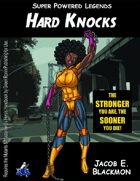 Super Powered Legends: Hard Knocks