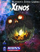 Iconic Legends: Xenos