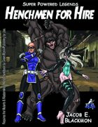Super Powered Legends: Henchmen for Hire