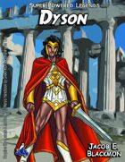 Super Powered Legends: Dyson
