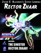 Iconic Legends: Rector Zhaar