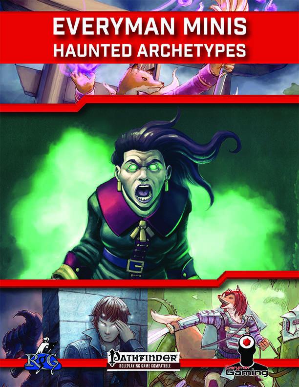 Everyman Minis: Haunted Archetypes - Rogue Genius Games ...