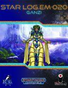 Star Log.EM-020: Ganzi