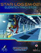 Star Log.EM-021: Eldritch Trickster