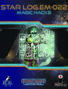 Star Log.EM-022: Magic Hacks