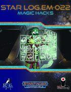 Star Log.EM-022: Magic Hacks