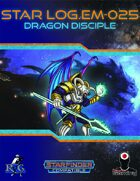 Star Log.EM-025: Dragon Disciple