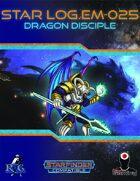 Star Log.EM-025: Dragon Disciple