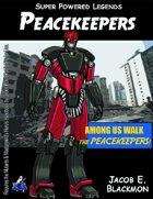 Super Powered Legends: Peacekeepers