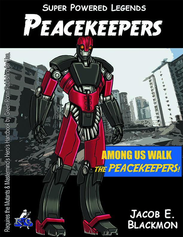 Super Powered Legends Peacekeepers Rogue Genius Games Mm
