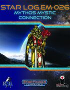Star Log.EM-026: Mythos Mystic Connection