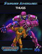 Starfarer Adversaries: Thugs