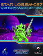 Star Log.EM-027: Skittermander Options