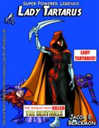 Super Powered Legends: Lady Tartarus