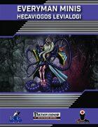 Everyman Minis: Hecaviogos Levialogi