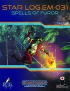 Star Log.EM-031: Spells of Furor