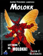 Super Powered Legends: Molokk