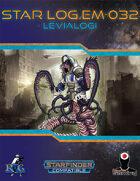 Star Log.EM-032: Levialogi