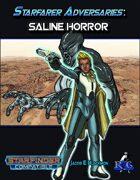 Starfarer Adversaries: Saline Horror