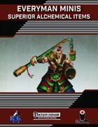 Everyman Minis: Superior Alchemical Items