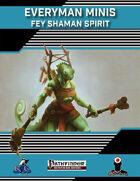 Everyman Minis: Fey Shaman Spirits