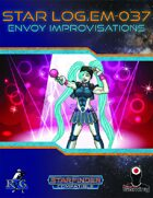 Star Log.EM-037: Envoy Improvisations