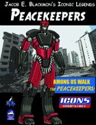 Iconic Legends: Peacekeepers