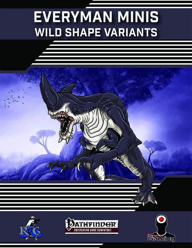 Everyman Minis: Wild Shape Variants