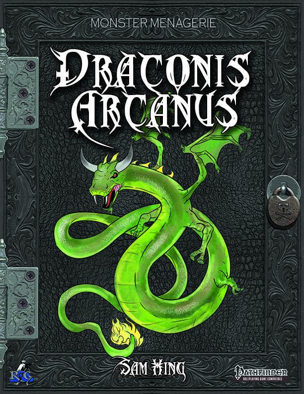 Monster Menagerie: Draconis Arcanus
