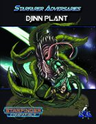 Starfarer Adversaries: Djinn Plant