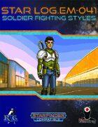 Star Log.EM-041: Soldier Fighting Styles