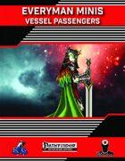 Everyman Minis: Vessel Passengers