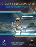 Star Log.EM-046: More Alien Feats