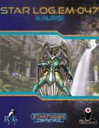 Star Log.EM-047: Xaursi