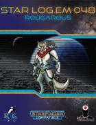 Star Log.EM-048: Rougarous