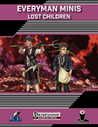 Everyman Minis: Lost Children