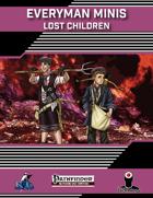 Everyman Minis: Lost Children