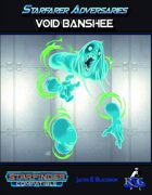 Starfarer Adversaries: Void Banshee