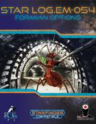Star Log.EM-054: Formian Options