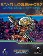 Star Log.EM-057: Space Goblin Options