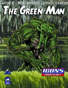 Iconic Legends: Green Man